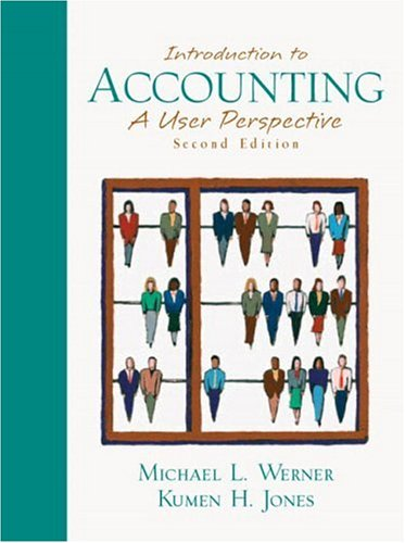 9780130327581: Introduction to Accounting: A User Perspective, 2nd Edition