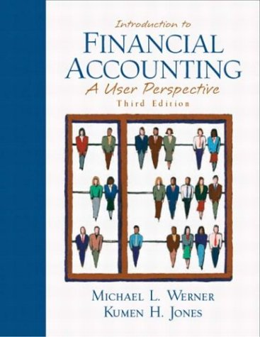 9780130327598: Introduction to Financial Accounting: A User Perspective (3rd Edition)