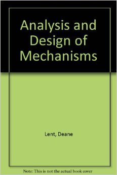 9780130327970: Analysis and design of mechanisms