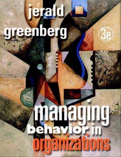 9780130328243: Managing Behavior in Organizations (3rd Edition)