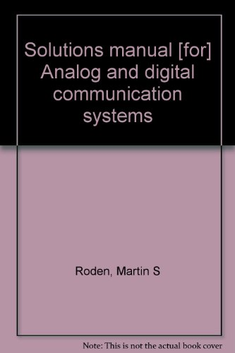 9780130328304: Solutions manual [for] Analog and digital communication systems