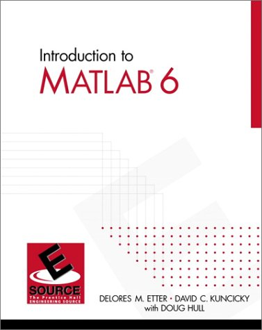 9780130328458: Introduction to MATLAB 6