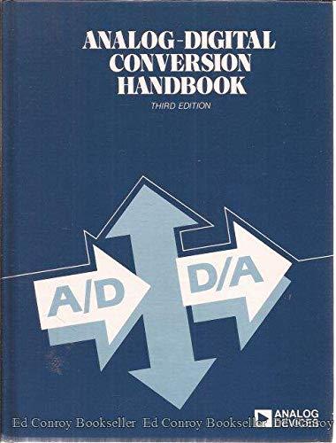 Analog-Digital Conversion Handbook (Analog Devices Technical Handbooks): Analog Devices, Inc.