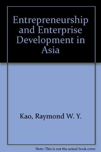 9780130328960: Entrepreneurship and Enterprise Development in Asia
