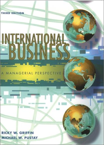 9780130329073: International Business: A Managerial Perspective (3rd Edition)