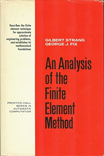 9780130329462: Analysis of the Finite Elements Method (Prentice-Hall series in automatic computation)
