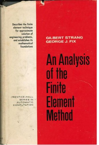 9780130329462: An Analysis of the Finite Element Method (Prentice-Hall Series in Automatic Computation)