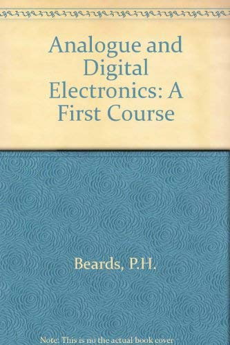 9780130329622: Analogue and Digital Electronics: A First Course