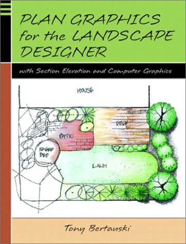 9780130329998: Plan Graphics for the Landscape Designer with Section-Elevation and Computer Graphics