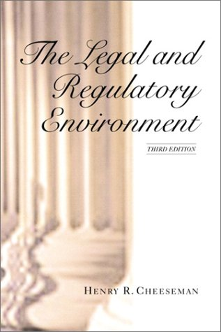 9780130330260: The Legal and Regulatory Environment (3rd Edition)