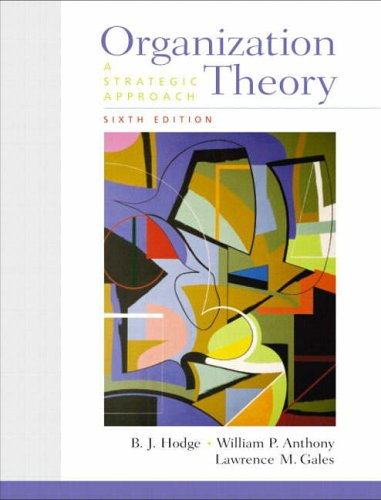 9780130330642: Organization Theory: A Strategic Approach (6th Edition)