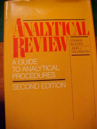 Analytical Review: A Guide to Analytical Procedures: Blocher, Edward, Willingham,