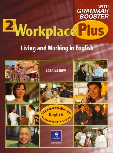 Workplace Plus 2 with Grammar Booster Audiocassettes (3) (Audio cassette): Joan M. Saslow, Tim ...