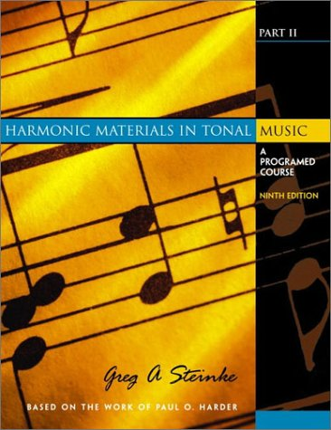 9780130331977: Harmonic Materials in Tonal Music: A Programed Course, Part II (9th Edition) (Pt. 2)