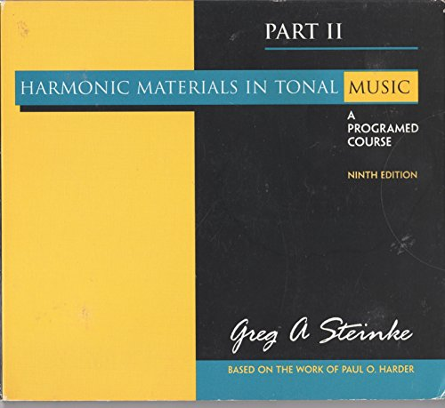 9780130331991: Harmonic materials in Tonal Music, A Programmed Course, Part II, 9e (Based on the work of Paul O. Ha
