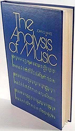 9780130332332: The analysis of music