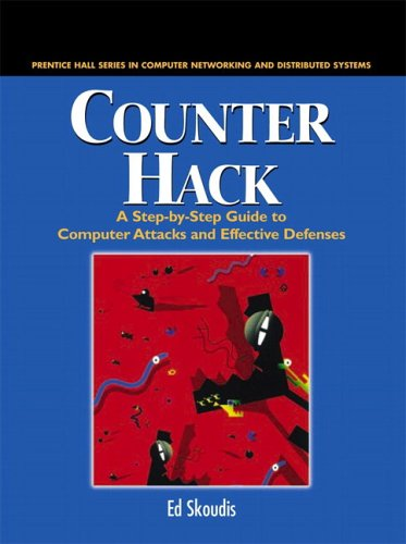 9780130332738: Counter Hack: A Step-by-Step Guide to Computer Attacks and Effective Defenses (The Radia Perlman Series in Computer Networking and Security)