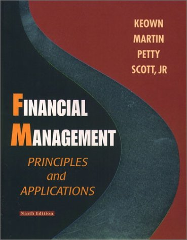 9780130333629: Financial Management: Principles and Applications