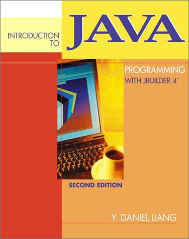 9780130333643: Introduction to Java Programming with JBuilder 4/5/6/7 (2nd Edition)