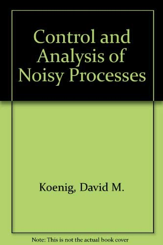 9780130333667: Control and Analysis of Noisy Processes
