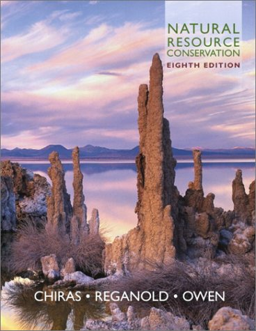 9780130333988: Natural Resource Conservation: Management for a Sustainable Future