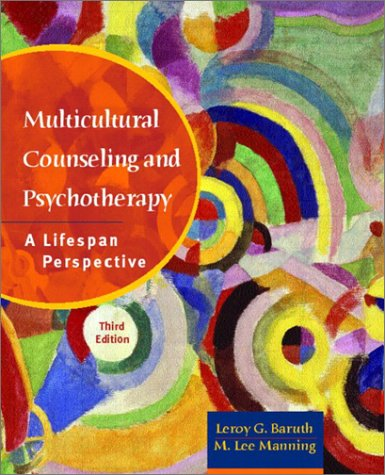 9780130334053: Multicultural Counseling and Psychotherapy: A Lifespan Perspective (3rd Edition)
