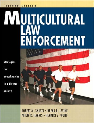 9780130334091: Multicultural Law Enforcement: Strategies for Peacekeeping in a Diverse Society