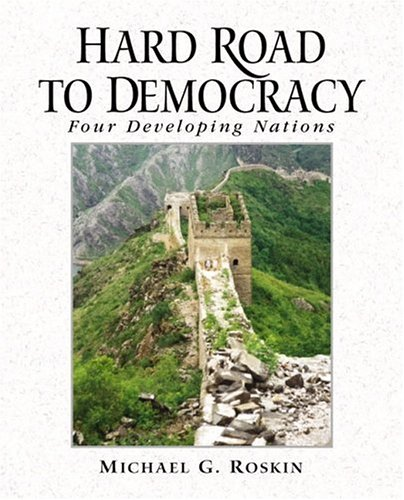 9780130334183: Hard Road to Democracy: Four Developing Nations
