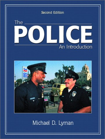 9780130334428: The Police: An Introduction (2nd Edition)