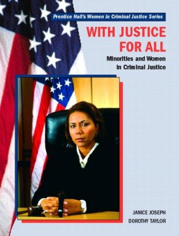 9780130334633: With Justice for All: Minorities and Women in Criminal Justice