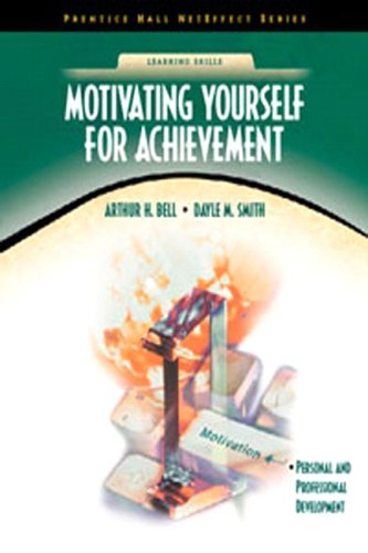 9780130335425: Motivating Yourself for Achievement (NetEffect Series)