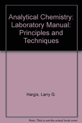 9780130335494: Analytical Chemistry: Laboratory Manual: Principles and Techniques