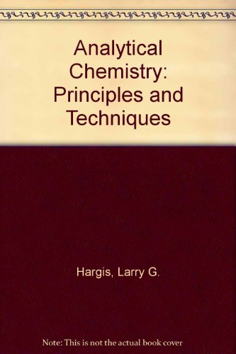 9780130335647: Analytical Chemistry: Principles and Techniques