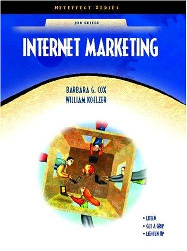 Internet Marketing: Barbara G. Cox;