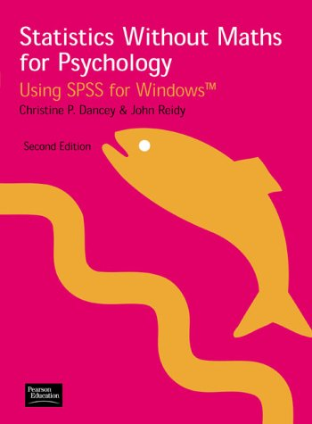 9780130336330: Statistics without Maths for Psychology