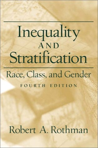 9780130336699: Inequality and Stratification: Race, Class, and Gender (4th Edition)