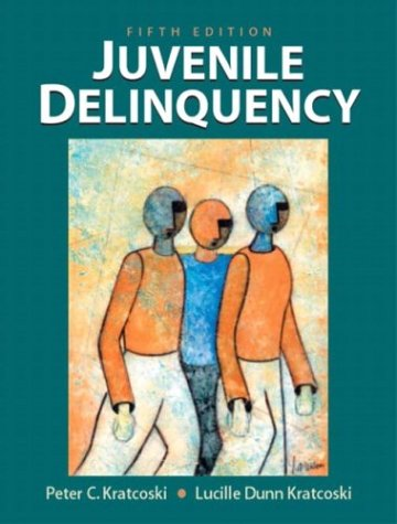 Juvenile Delinquency (5th Edition): Peter C. Kratcoski,