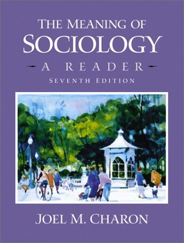 9780130336767: The Meaning of Sociology: A Reader (7th Edition)