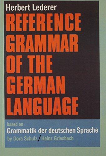 Reference Grammar of the German Language (English: Herbert Lederer, Dora