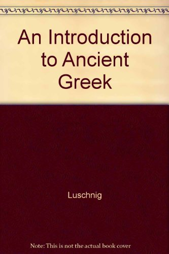 9780130337399: An Introduction to Ancient Greek