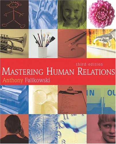 9780130337467: Mastering Human Relations (3rd edition)