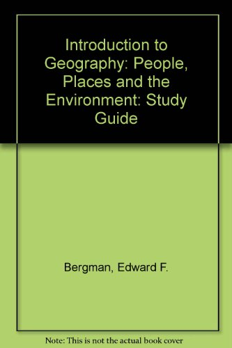 9780130337634: INTRODUCTION TO GEOGRAPHY: PEOPLE, PLACES AND ENVIROMENT