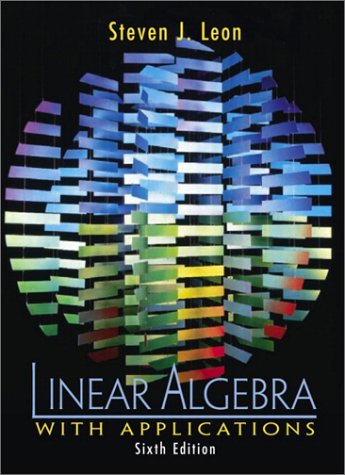 9780130337818: Linear Algebra With Applications