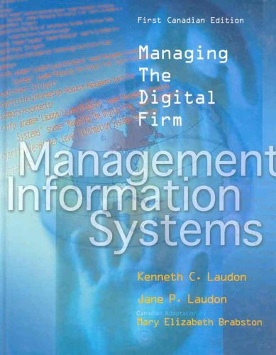 MANAGEMENT INFORMATION SYSTEMS: Laudon; Laudon; Brabston