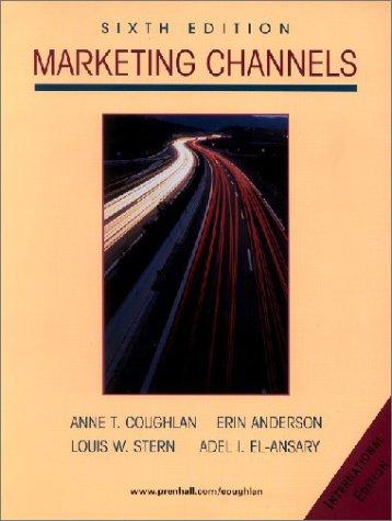 Marketing Channels (International Edition): Anne Coughlan, Erin
