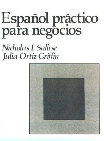 9780130338532: Espanol Practico Para Negocios