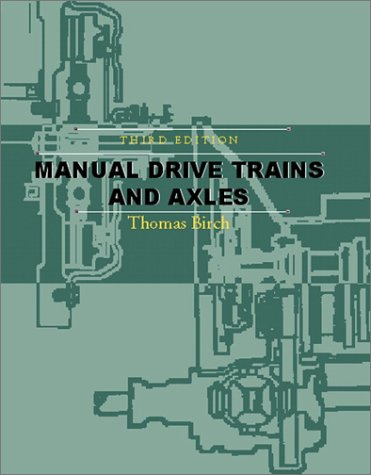 9780130339669: Manual Drive Trains and Axles (3rd Edition)
