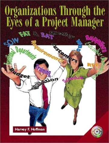 9780130339713: Organizations Through the Eyes of a Project Manager