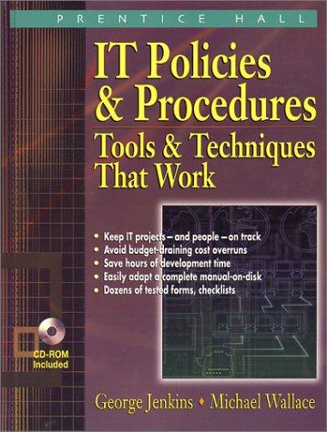 9780130339799: IT Policies & Procedures: Tools & Techniques That Work (3rd Edition) (IT Governance Policies & Procedures)