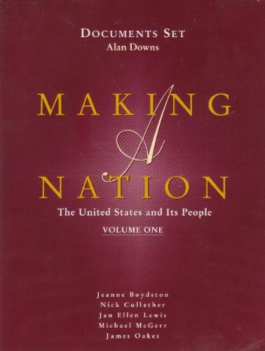 Documents Set: Volume 1 (Making a Nation: Jeanne Boydston, Nick